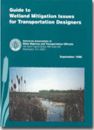 Guide to Wetland Mitigation Issues for Transportation Designers​