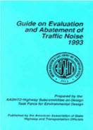 Guide on Evaluation and Abatement of Traffic Noise​