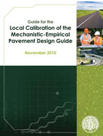 Guide for the Local Calibration of the Mechanistic-Empirical Pavement Design Guide​
