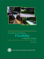 Guide for Achieving Flexibility in Highway Design​