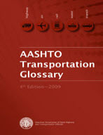AASHTO Transportation Glossary (4th Edition)
