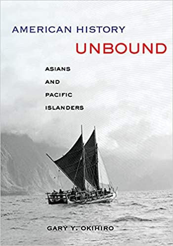 Book cover for American History Unbound: Asians and Pacific Islanders