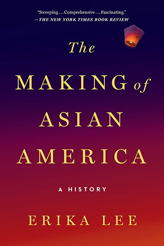 Book cover for The Making of Asian America: A History