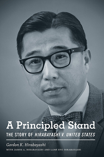 Book cover for A Principled Stand: The Story of Hirabayashi v. United States