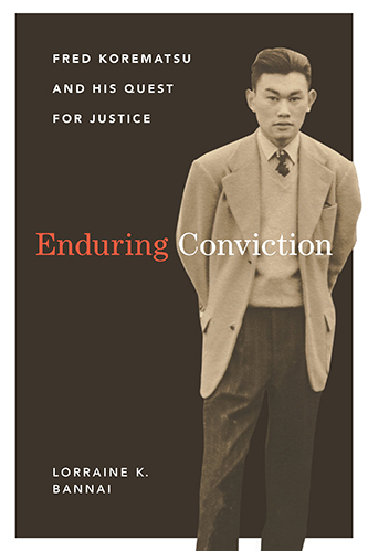Book cover for Enduring Conviction: Fred Korematsu and His Quest for Justice