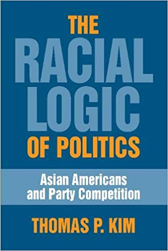Book cover for The Racial Logic of Politics: Asian Americans and Party Competition