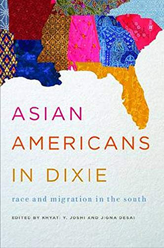Book cover for Asian Americans in Dixie: Race and Migration in the South