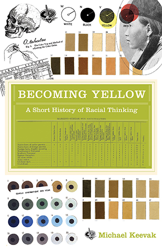 Book cover for Becoming Yellow: A Short History of Racial Thinking