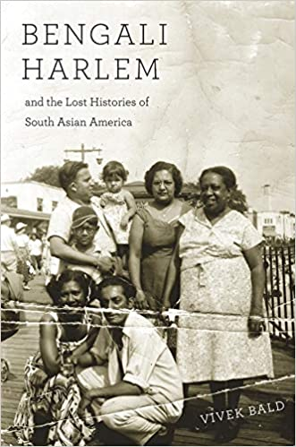 Book cover for Bengali Harlem and the Lost Histories of South Asian America