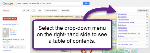 Look up your book in books.google.com. Select the book from the results list, and then select the drop-down menu on the right-hand side to obtain a table of contents.