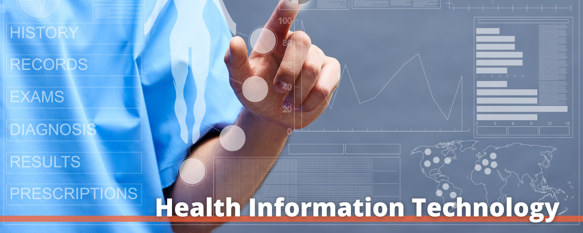 """Image of a person in blue scrubs interacting with graphs of data with the words """"Health Information Technology"""" printed below"""