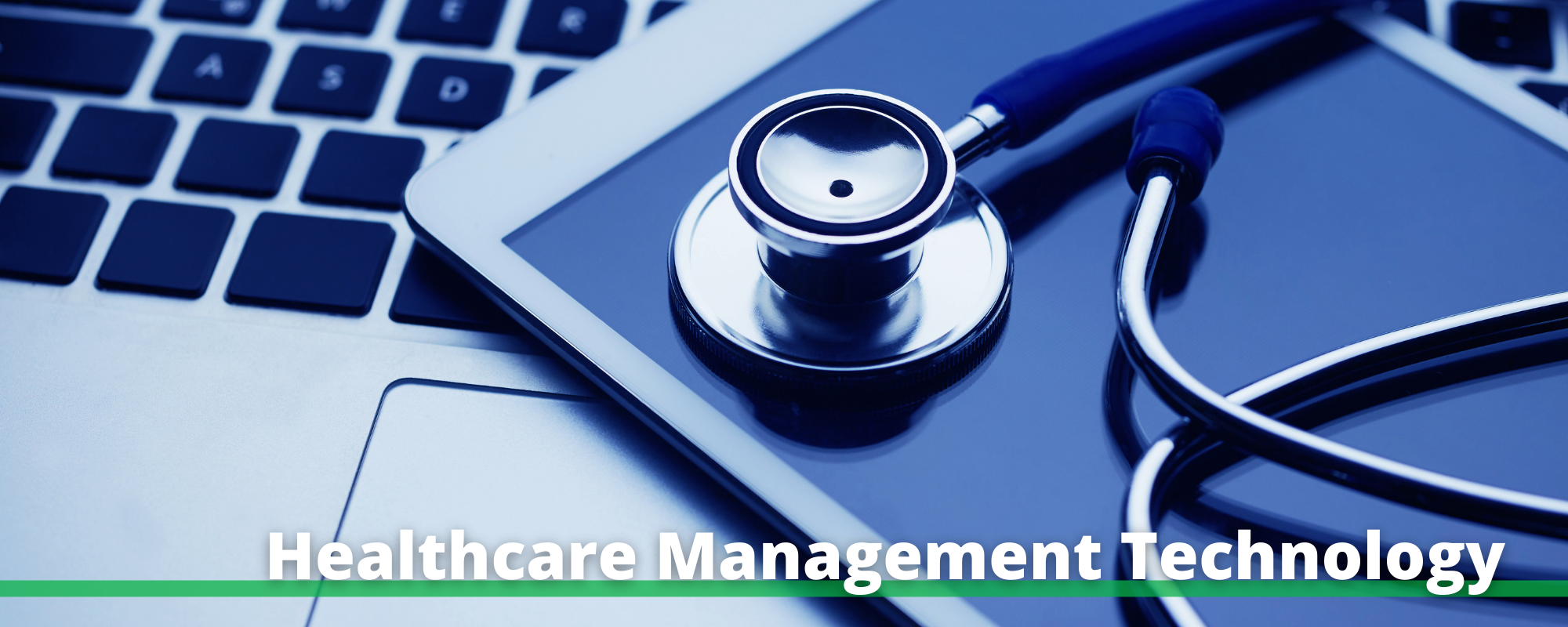 """Image of a laptop with a stethoscope and the words """"Healthcare Management Technology"""" printed below"""