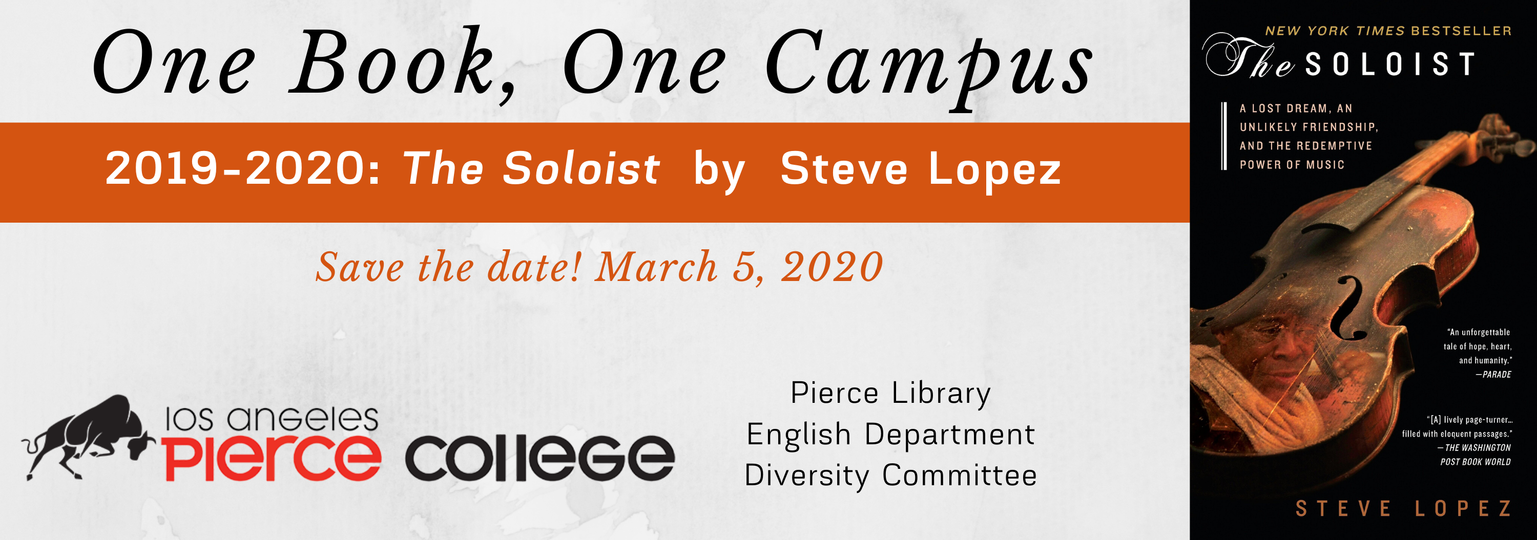 One Book One Campus selections is The Soloist by Steve Lopez