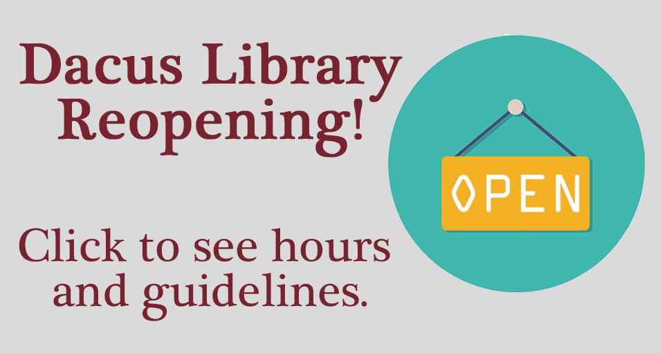 Dacus Library Reopening Graphic