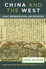 China and the West: Music, Representation, and Receptio