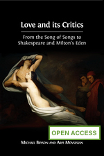 Love and its Critics: From the Song of Songs to Shakespeare and Milton's Eden