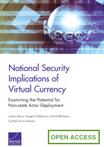 National Security Implications of Virtual Currency: Examining the Potential for Non-state Actor Deployment