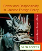 Power and Responsibility in Chinese Foreign Policy