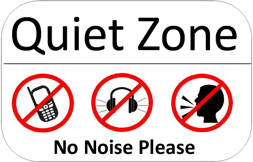Quiet Zone. No noise please.