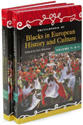 Encyclopedia of Blacks in European History and Culture