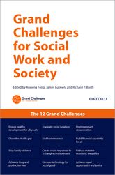 The Grand Challenges for Social Work and Society