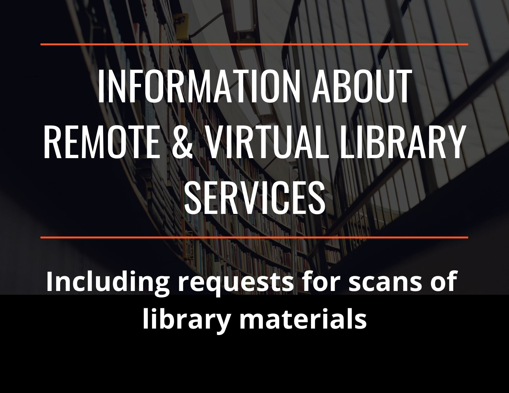 information about remote and virtual library services