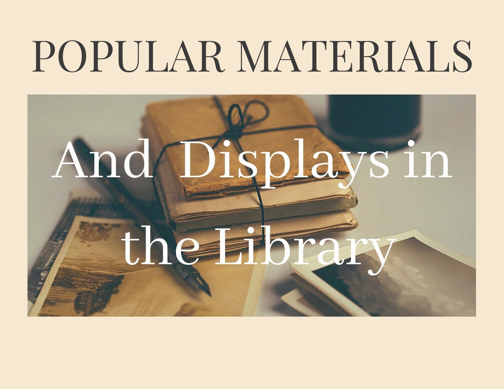 popular materials and displays