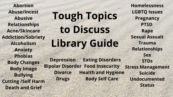 Tough Topics Library Guide