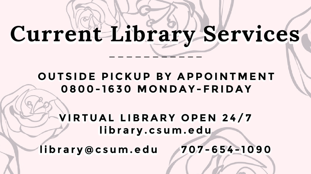Library Services for Spring 2021. Outside pickup by appointment, virtual library open always