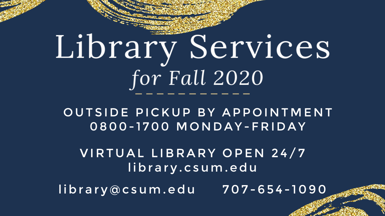 Library Services for Fall 2020. Outside pickup by appointment, virtual library open always