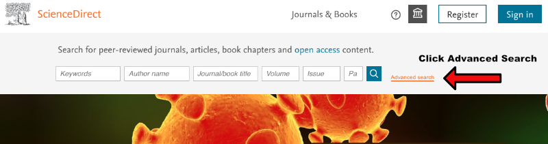 ScienceDirect website and search bar, with an arrow pointing to the Advanced Search option