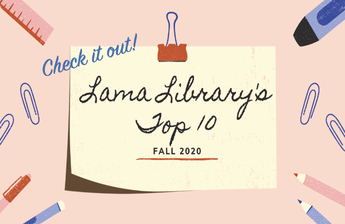 Lama Library's Top 10 for Fall 2020