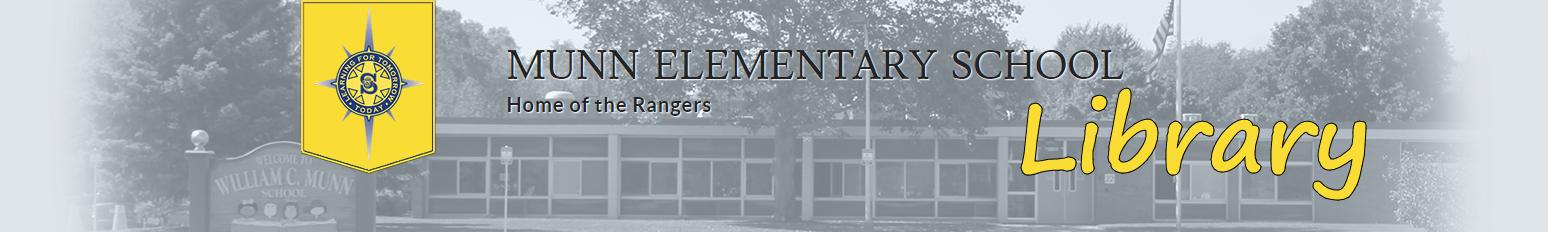 Munn elementary library banner