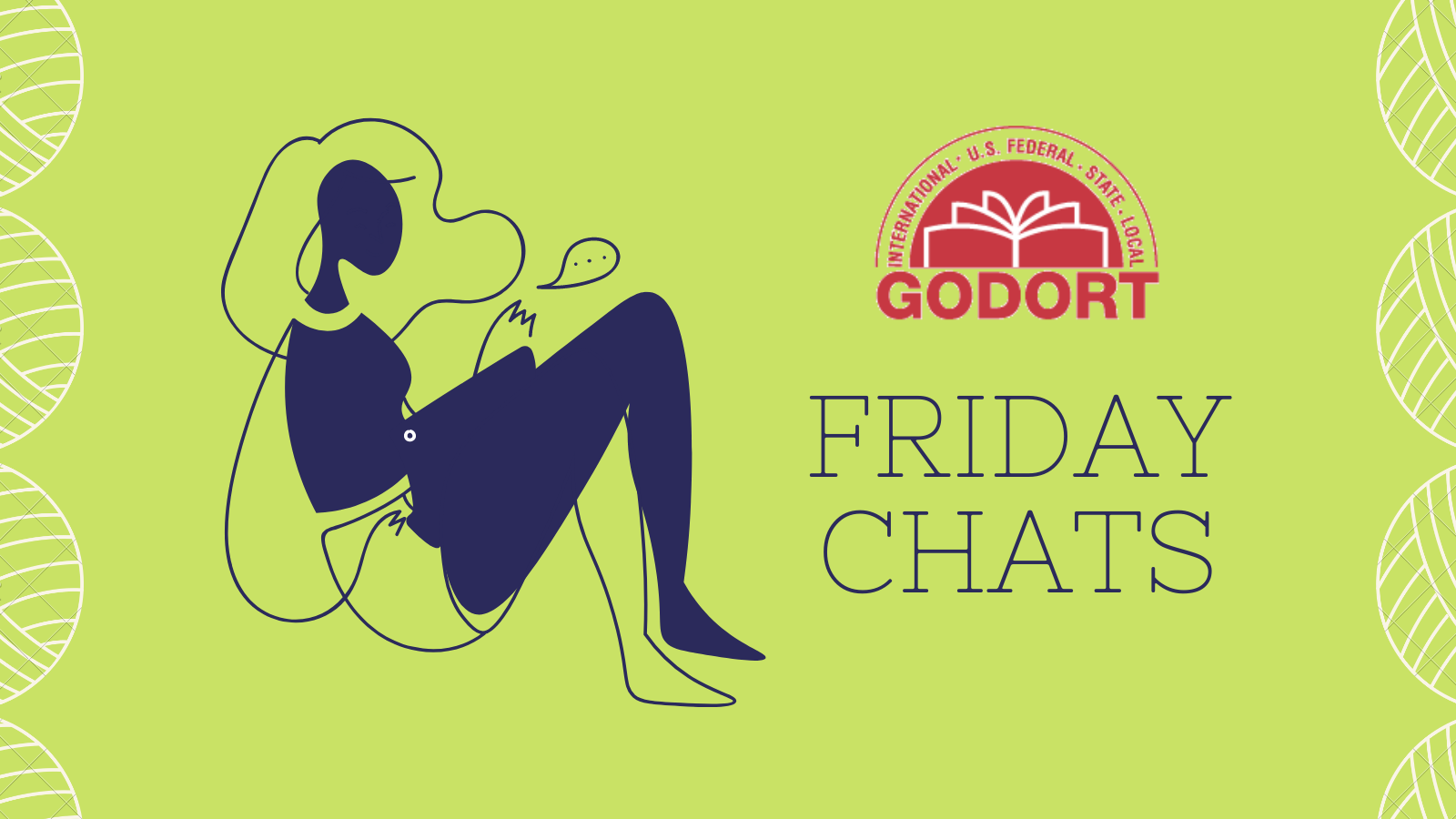 Friday Chats with GODORT! Join Us!