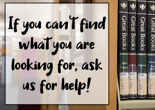 If you can't find what you are looking for ask us for help!