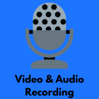 Video and Audio Recording