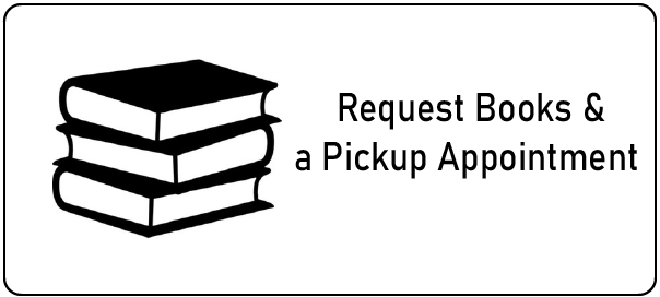 Request Books and a Pickup Appointment
