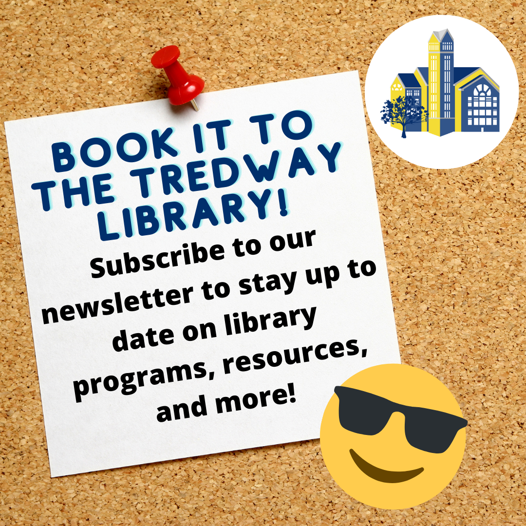 Book it to the Tredway Library Newsletter