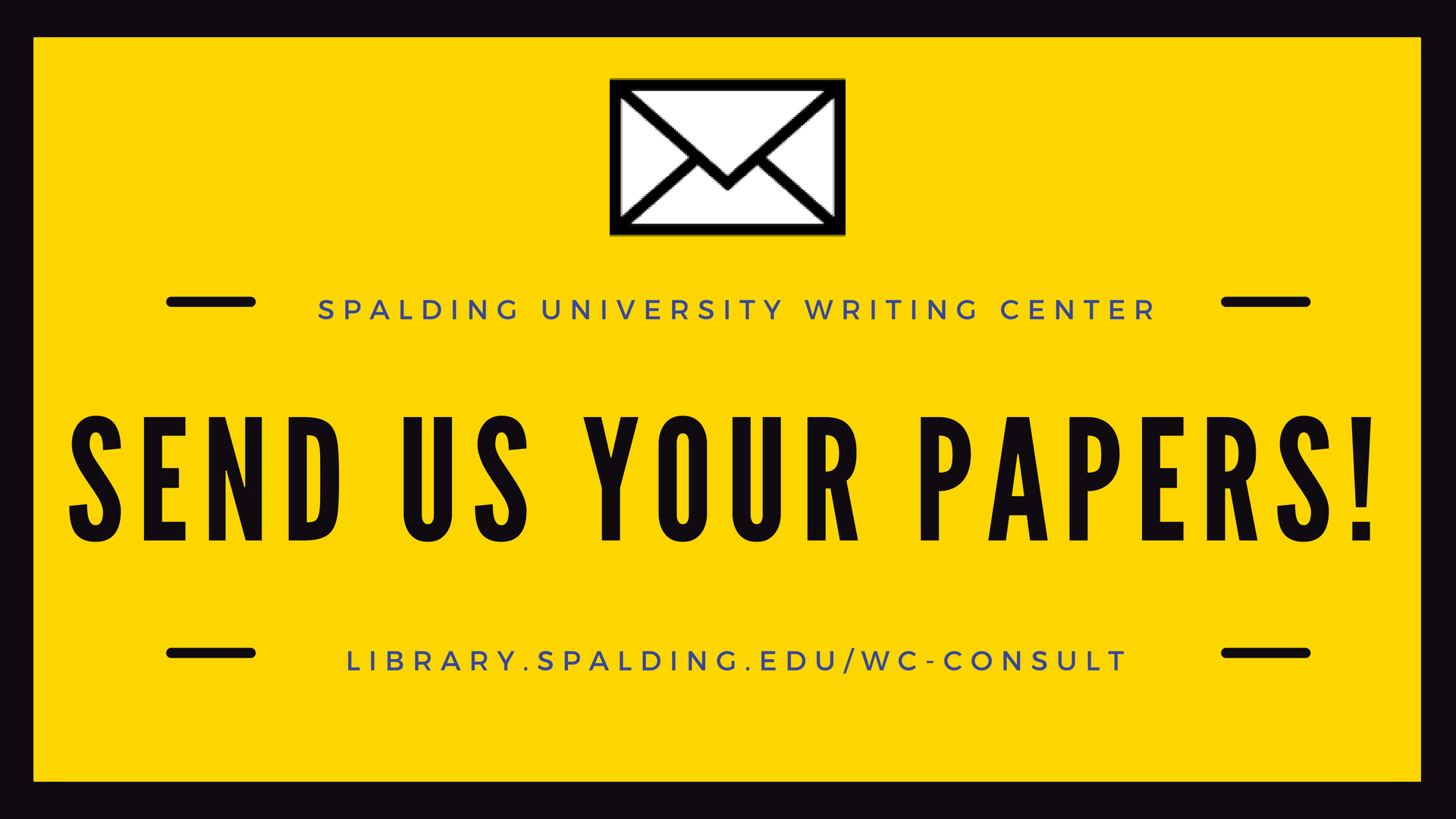 Spalding University Writing Center, Send Us Your Papers! library.spaldgin.edu/wc-consult