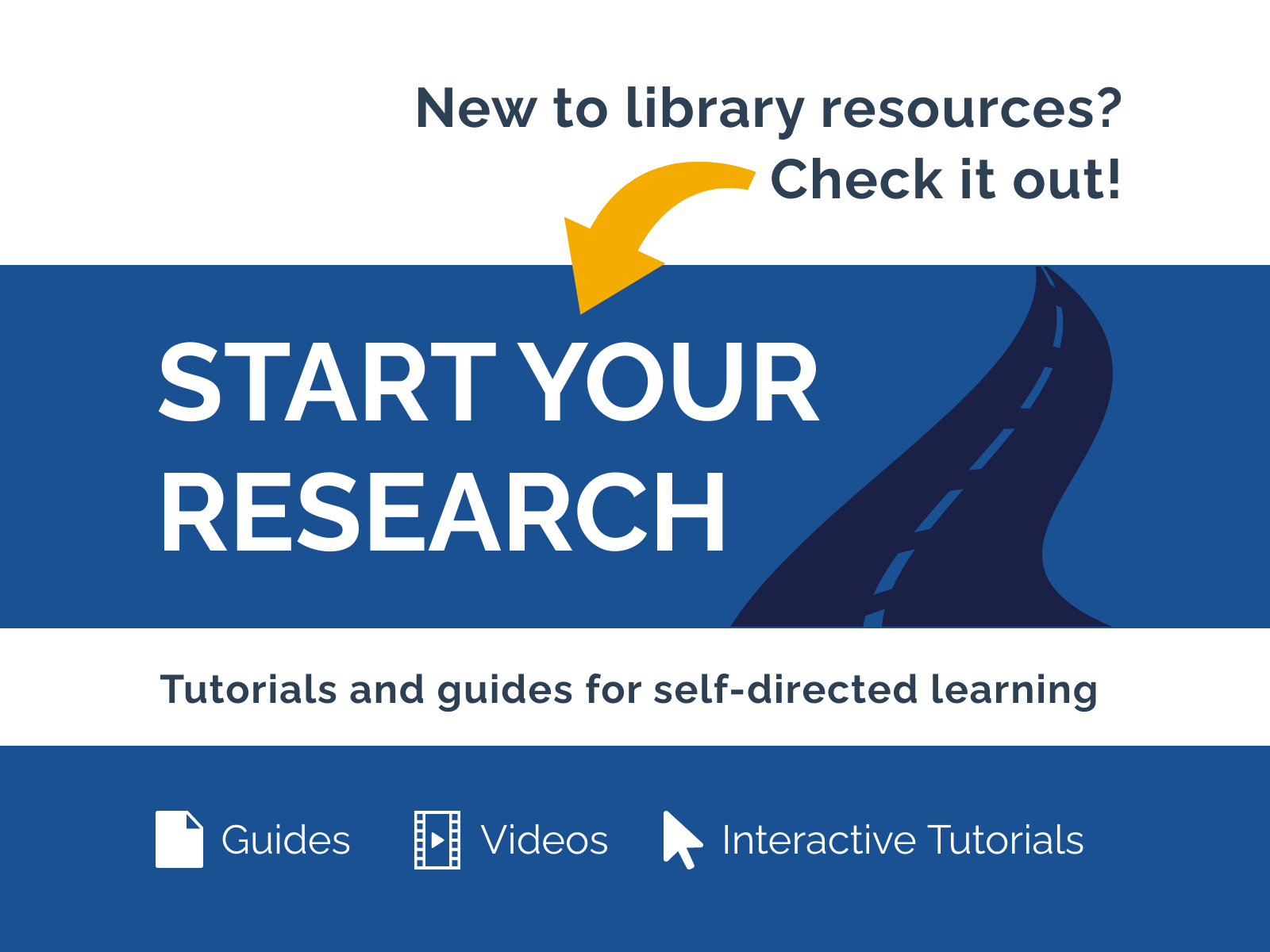 New to library resources? Check out our Start Your Research page!