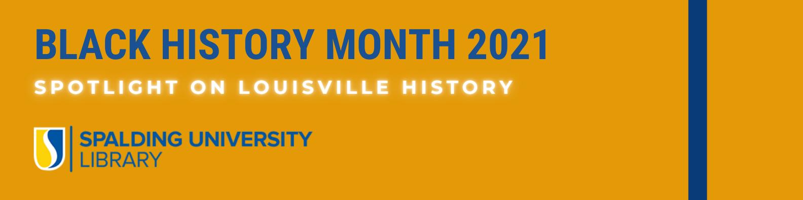 Black History Month 2021: Spotlight on Louisville's History