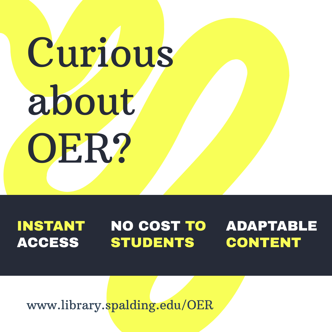 Curious about OER? Instant Access. No cost to students. Adaptable content.