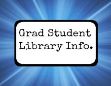 Graduate Student Library Intro