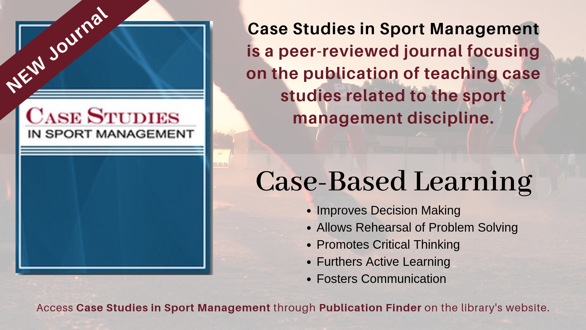 New Journal: Case Studies in Sport Management