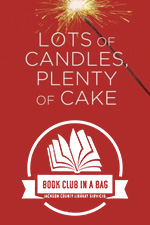 Lots of Candles, Plenty of Cake Kit for Book Clubs