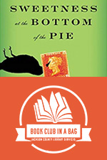 The Sweetness at the Bottom of the Pie Kit for Book Clubs