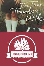 The Time Traveler's Wife Kit for Book Clubs