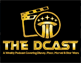 The DCast