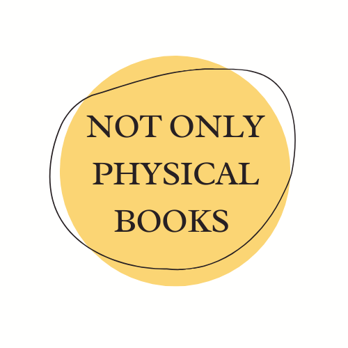 Not Only Physical Books