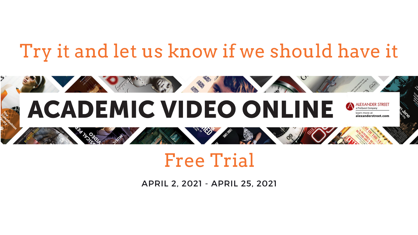 Access free trial and let usknow what you think